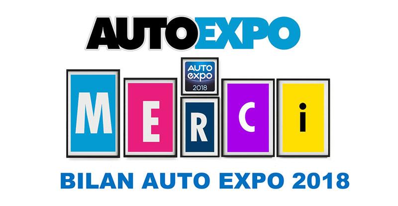 Salon - AUTO EXPO 2018, l'heure est au bilan