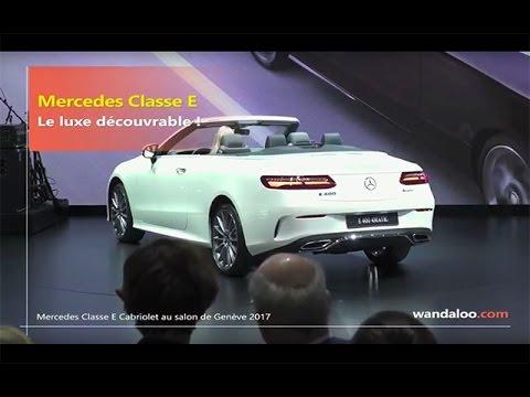 https://www.wandaloo.com/files/2017/03/Mercedes-Classe-E-Cabriolet-Salon-Geneve-2017-video.jpg