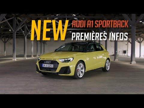 https://www.wandaloo.com/files/2018/07/AUDI-A1-SportBack-2019-Premiere-Info-video.jpg