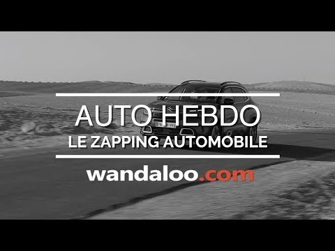 https://www.wandaloo.com/files/2018/12/Auto-Hebdo-wandaloo-2018-12-23-video.jpg